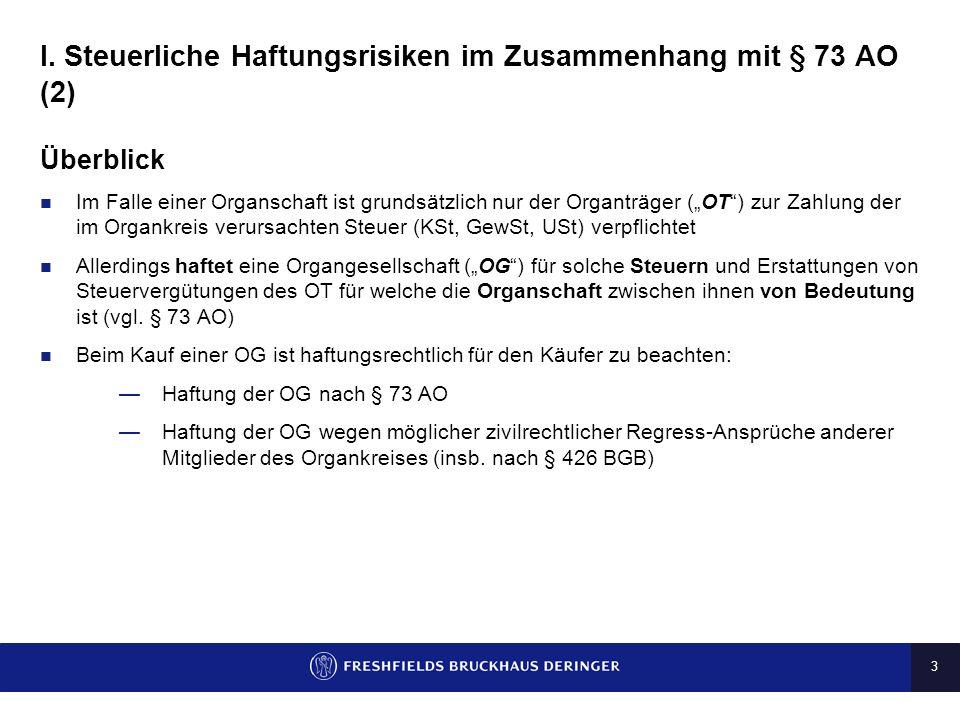 I. Steuerliche Haftungsrisiken im Zusammenhang mit § 73 AO (2)