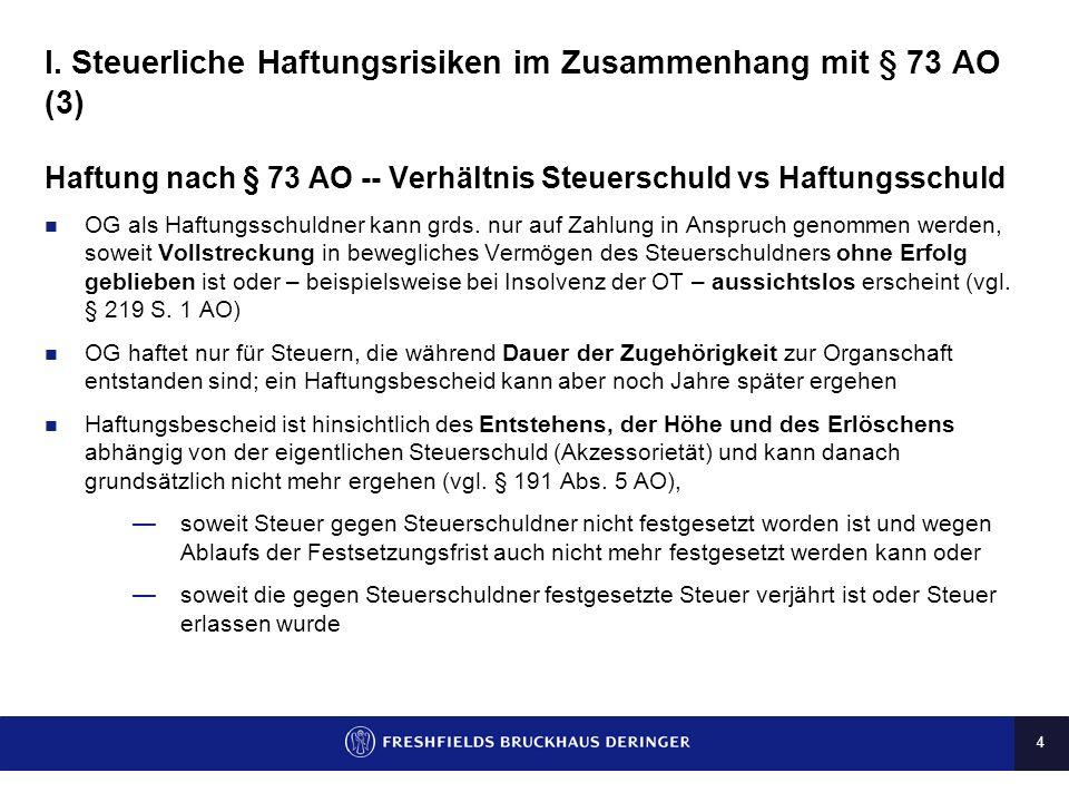 I. Steuerliche Haftungsrisiken im Zusammenhang mit § 73 AO (3)