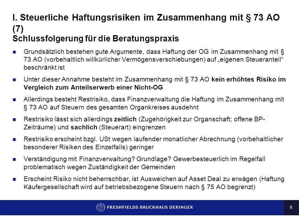 I. Steuerliche Haftungsrisiken im Zusammenhang mit § 73 AO (7)