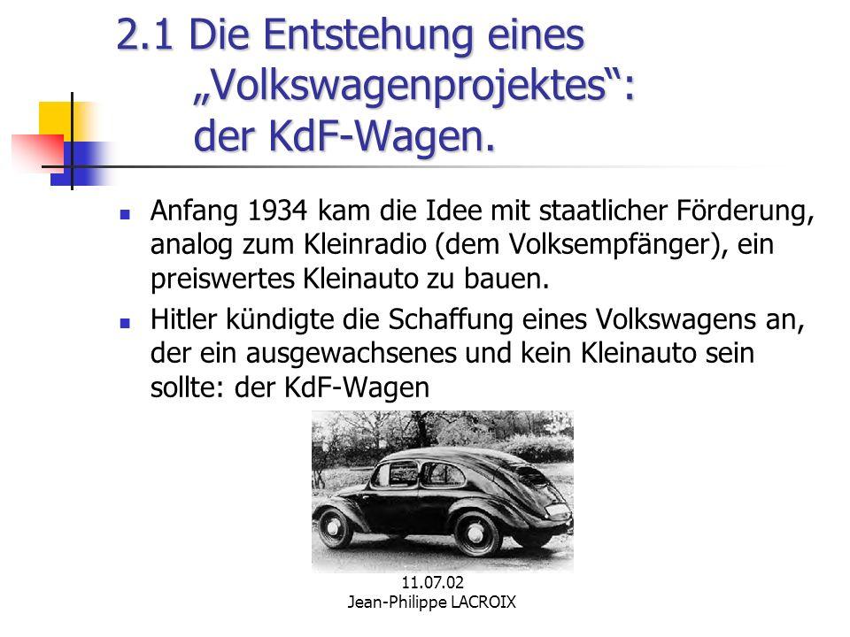 """2.1 Die Entstehung eines """"Volkswagenprojektes : der KdF-Wagen."""