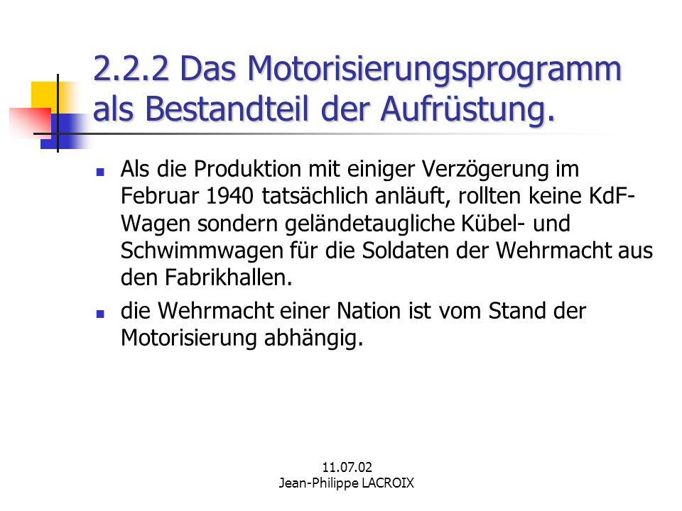 2.2.2 Das Motorisierungsprogramm als Bestandteil der Aufrüstung.