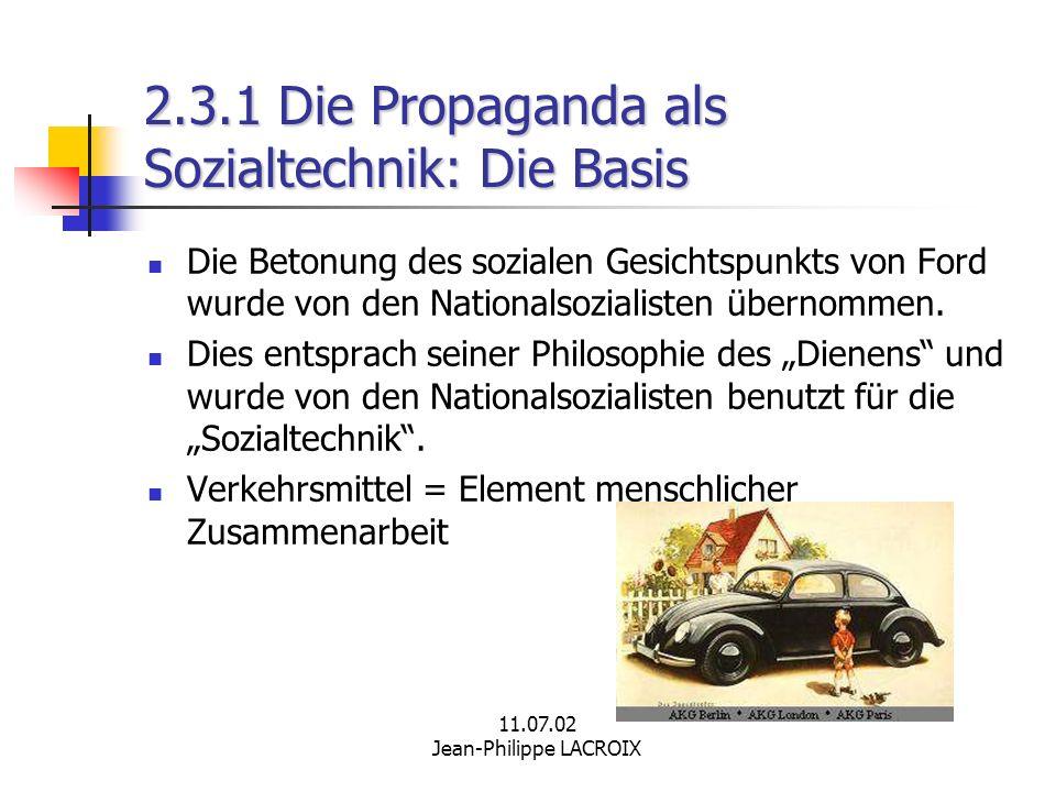 2.3.1 Die Propaganda als Sozialtechnik: Die Basis