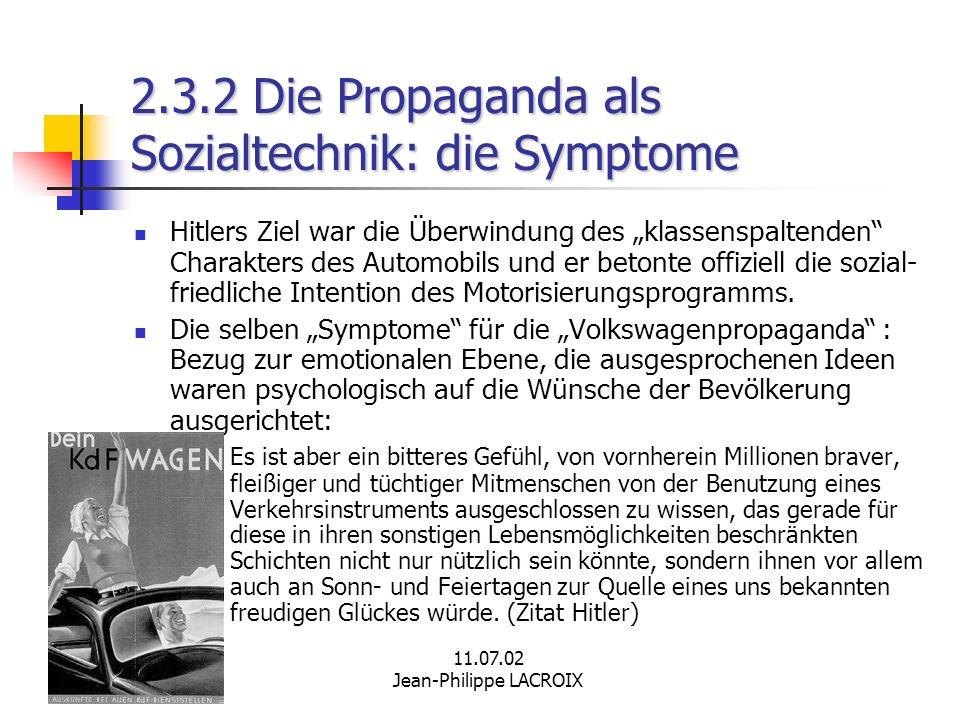 2.3.2 Die Propaganda als Sozialtechnik: die Symptome