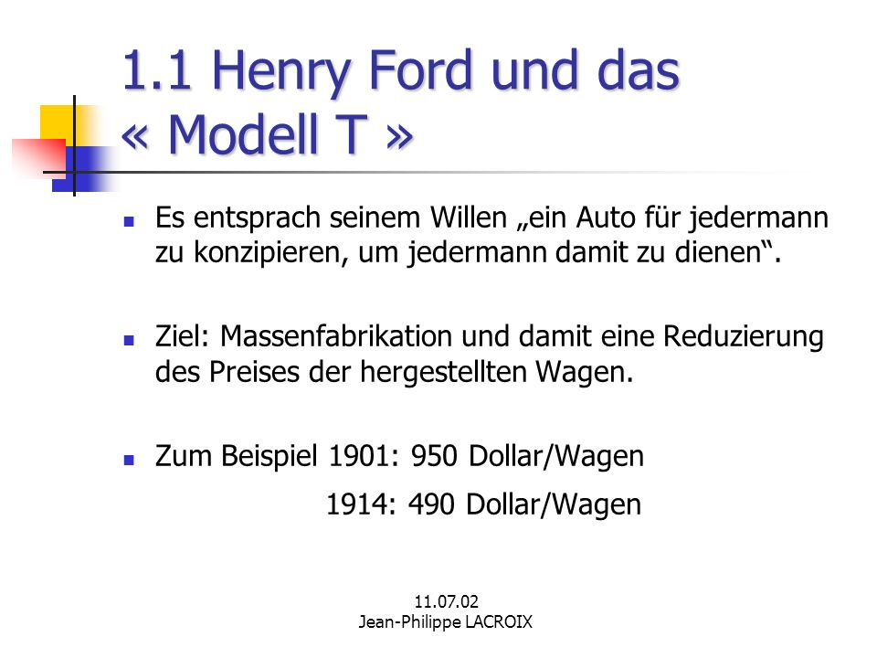 1.1 Henry Ford und das « Modell T »