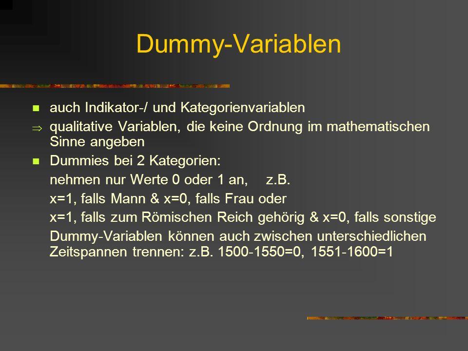 Dummy-Variablen auch Indikator-/ und Kategorienvariablen