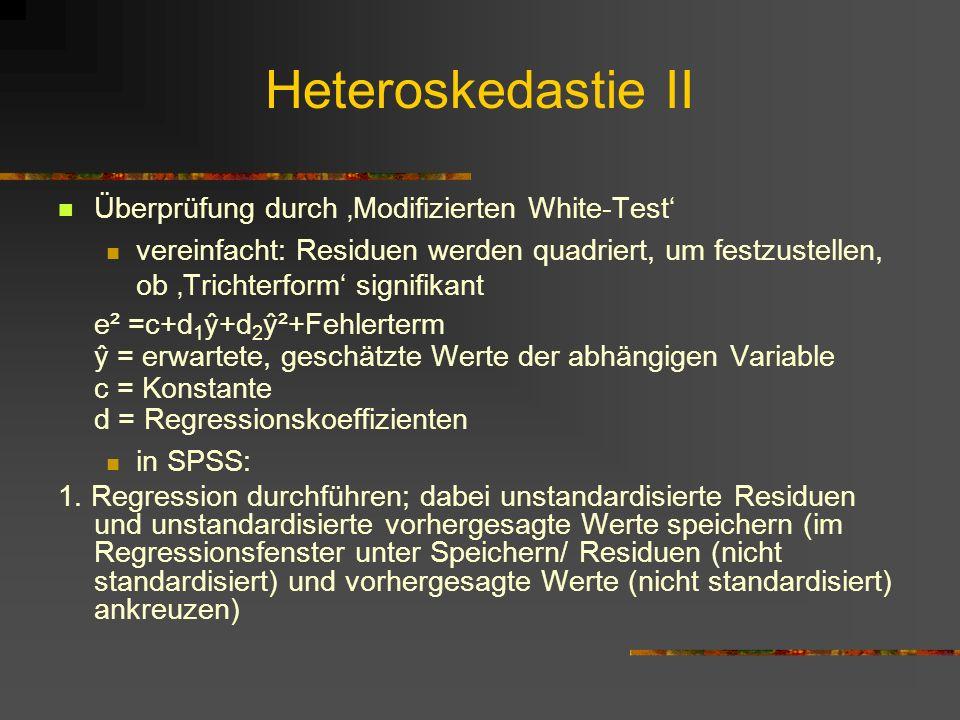 Heteroskedastie II Überprüfung durch 'Modifizierten White-Test'