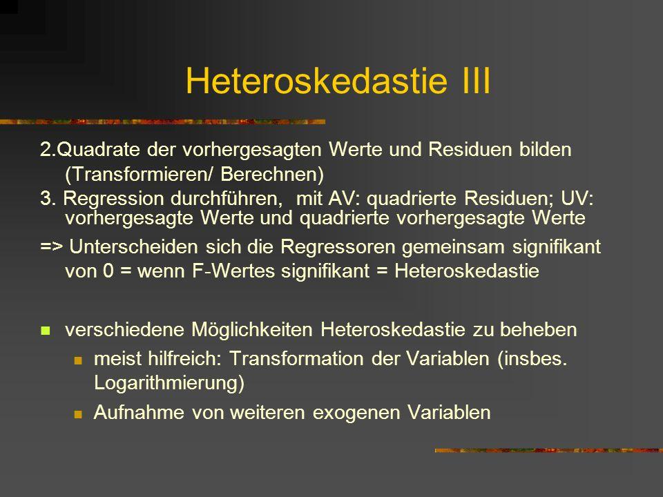Heteroskedastie III 2.Quadrate der vorhergesagten Werte und Residuen bilden. (Transformieren/ Berechnen)