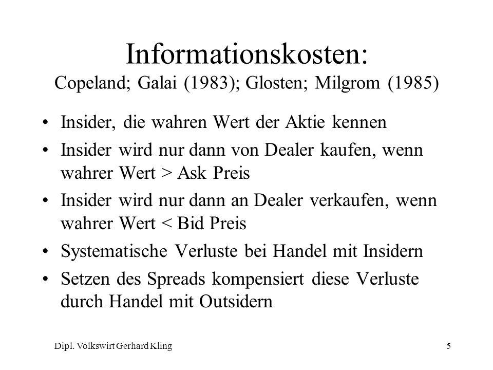 Informationskosten: Copeland; Galai (1983); Glosten; Milgrom (1985)