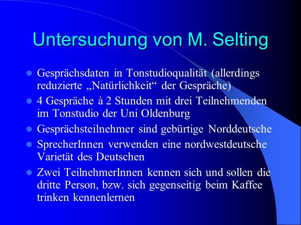 Untersuchung von M. Selting