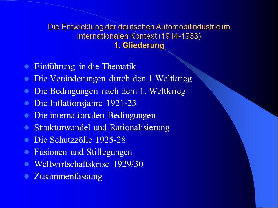 Einführung in die Thematik Die Veränderungen durch den 1.Weltkrieg