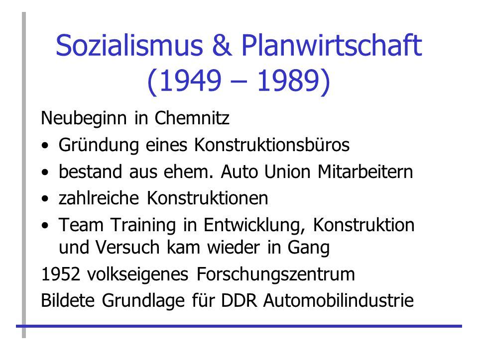 Sozialismus & Planwirtschaft (1949 – 1989)
