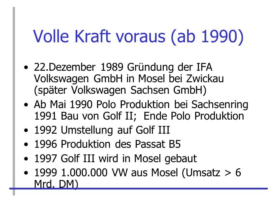 Volle Kraft voraus (ab 1990)