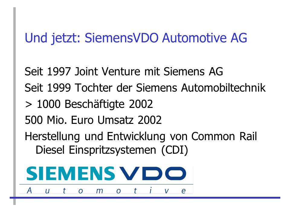 Und jetzt: SiemensVDO Automotive AG