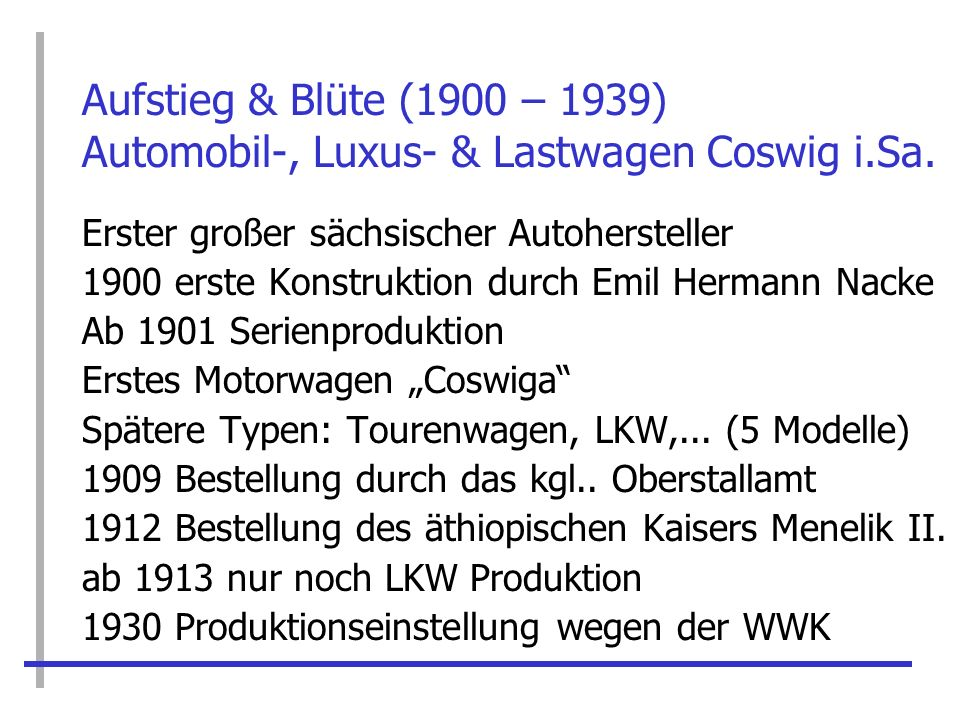 Aufstieg & Blüte (1900 – 1939) Automobil-, Luxus- & Lastwagen Coswig i