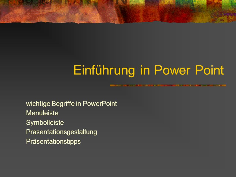 Einführung in Power Point