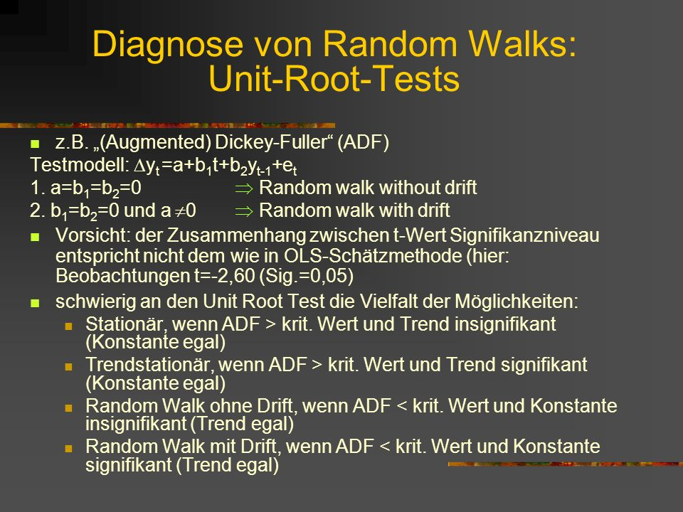 Diagnose von Random Walks: Unit-Root-Tests