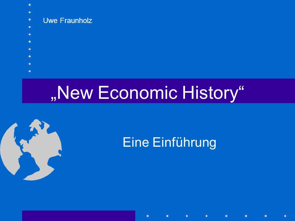"""""""New Economic History"""