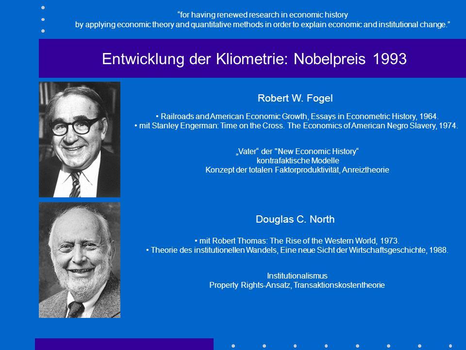 Entwicklung der Kliometrie: Nobelpreis 1993