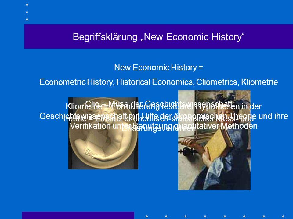 "Begriffsklärung ""New Economic History"