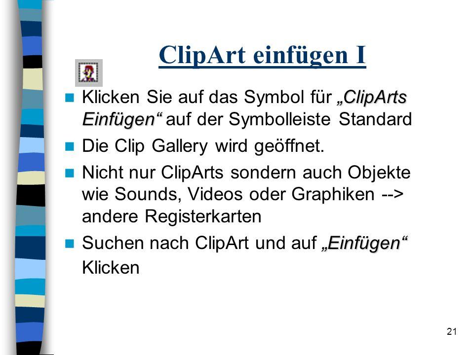 """ClipArt einfügen I Klicken Sie auf das Symbol für """"ClipArts Einfügen auf der Symbolleiste Standard."""