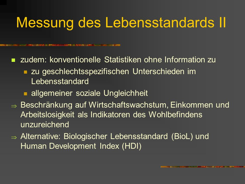 Messung des Lebensstandards II