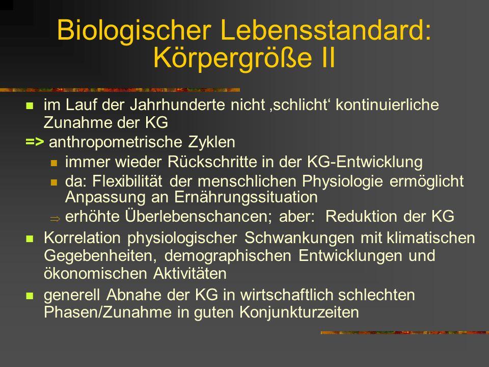 Biologischer Lebensstandard: Körpergröße II