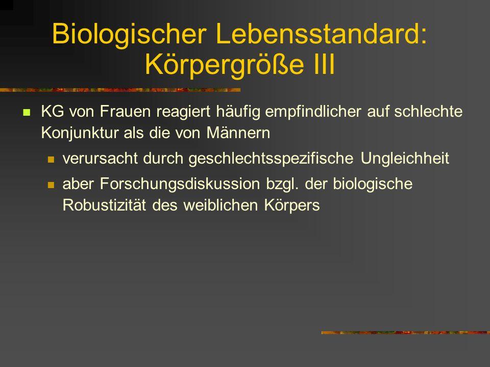Biologischer Lebensstandard: Körpergröße III