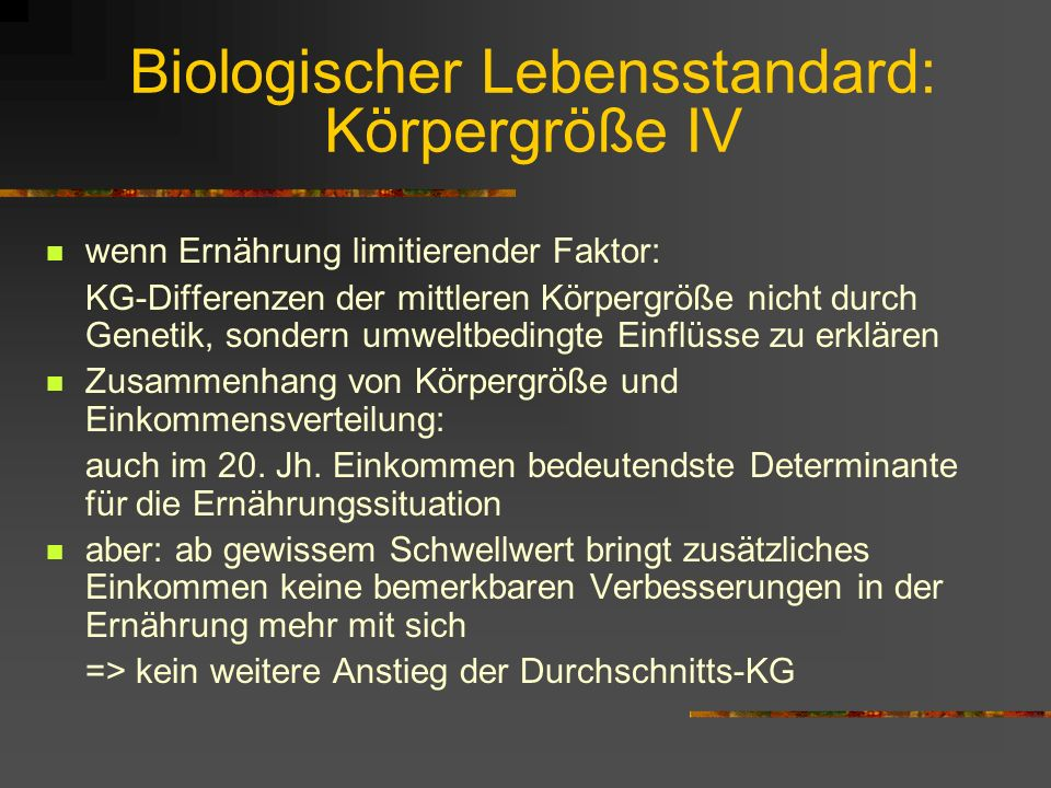 Biologischer Lebensstandard: Körpergröße IV