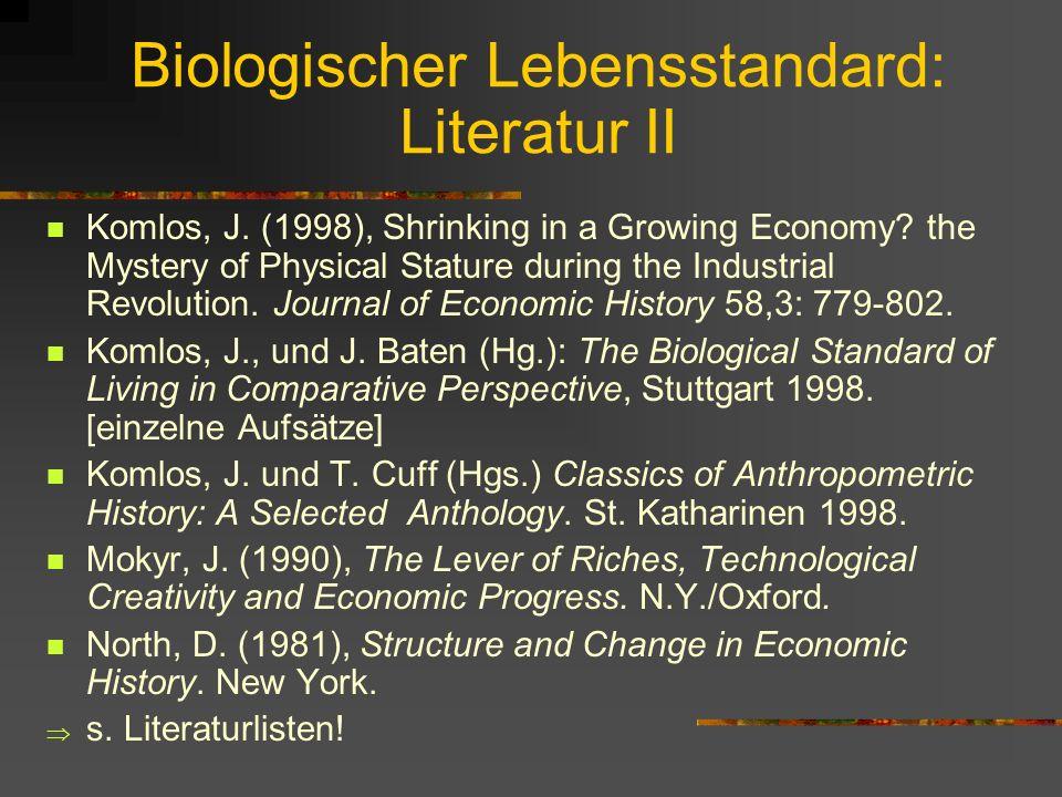 Biologischer Lebensstandard: Literatur II