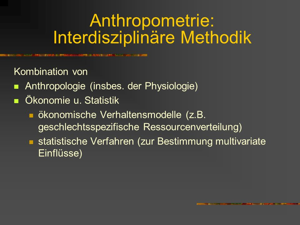 Anthropometrie: Interdisziplinäre Methodik