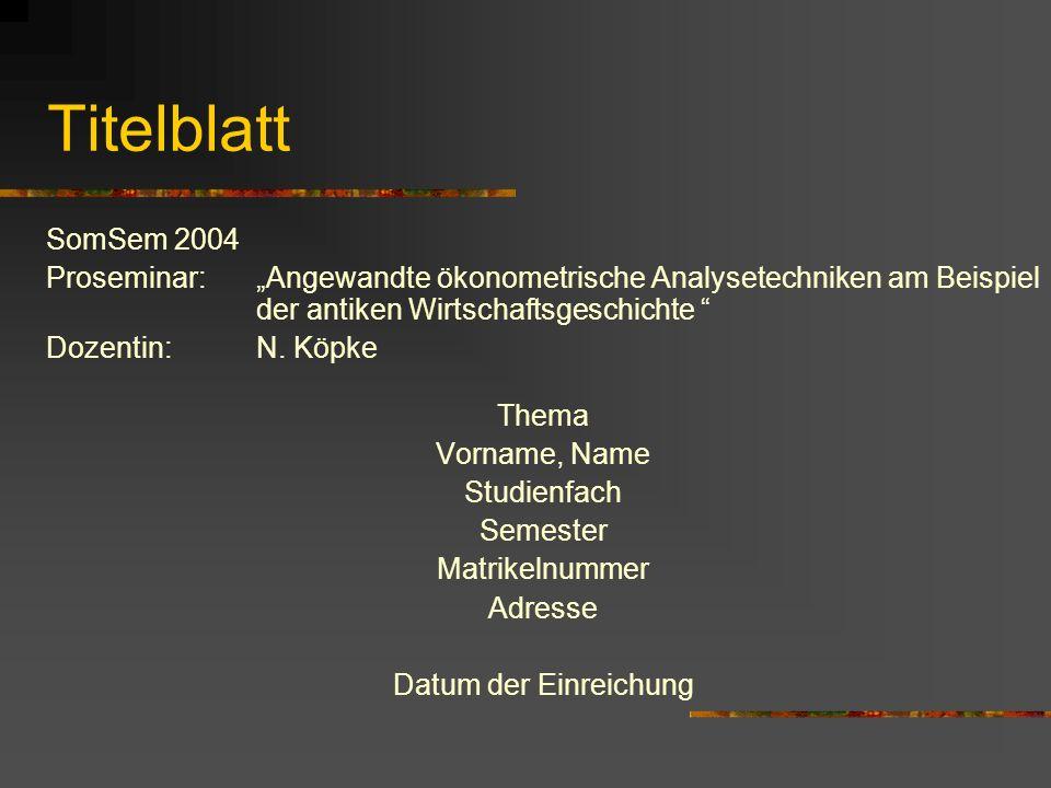 """Titelblatt SomSem 2004. Proseminar: """"Angewandte ökonometrische Analysetechniken am Beispiel der antiken Wirtschaftsgeschichte"""
