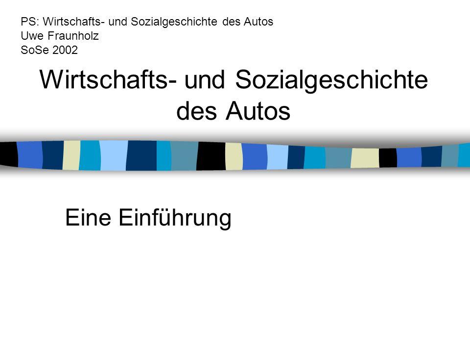 Wirtschafts- und Sozialgeschichte des Autos