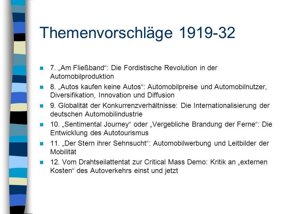 """Themenvorschläge 1919-32 7. """"Am Fließband : Die Fordistische Revolution in der Automobilproduktion."""