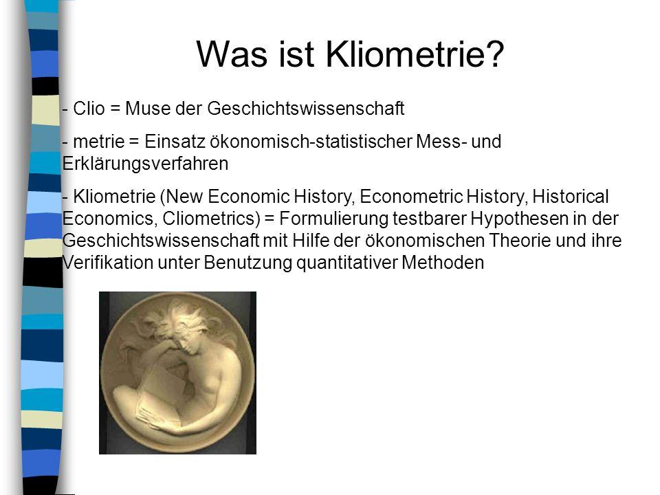 Was ist Kliometrie - Clio = Muse der Geschichtswissenschaft