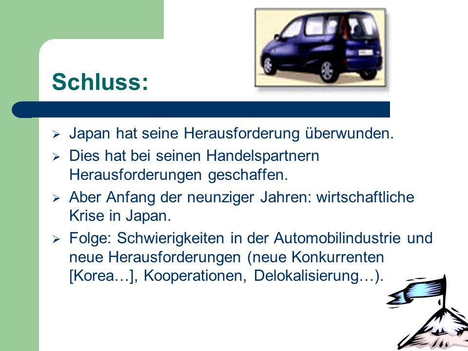 Schluss: Japan hat seine Herausforderung überwunden.