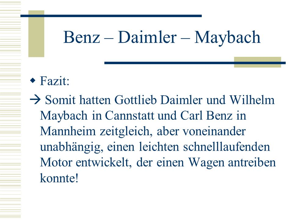 Benz – Daimler – Maybach