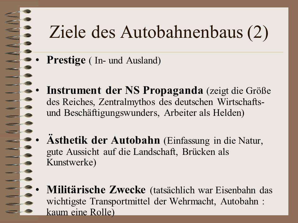 Ziele des Autobahnenbaus (2)