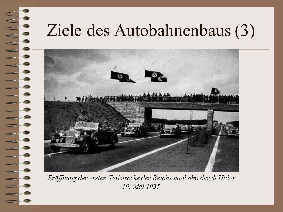 Ziele des Autobahnenbaus (3)