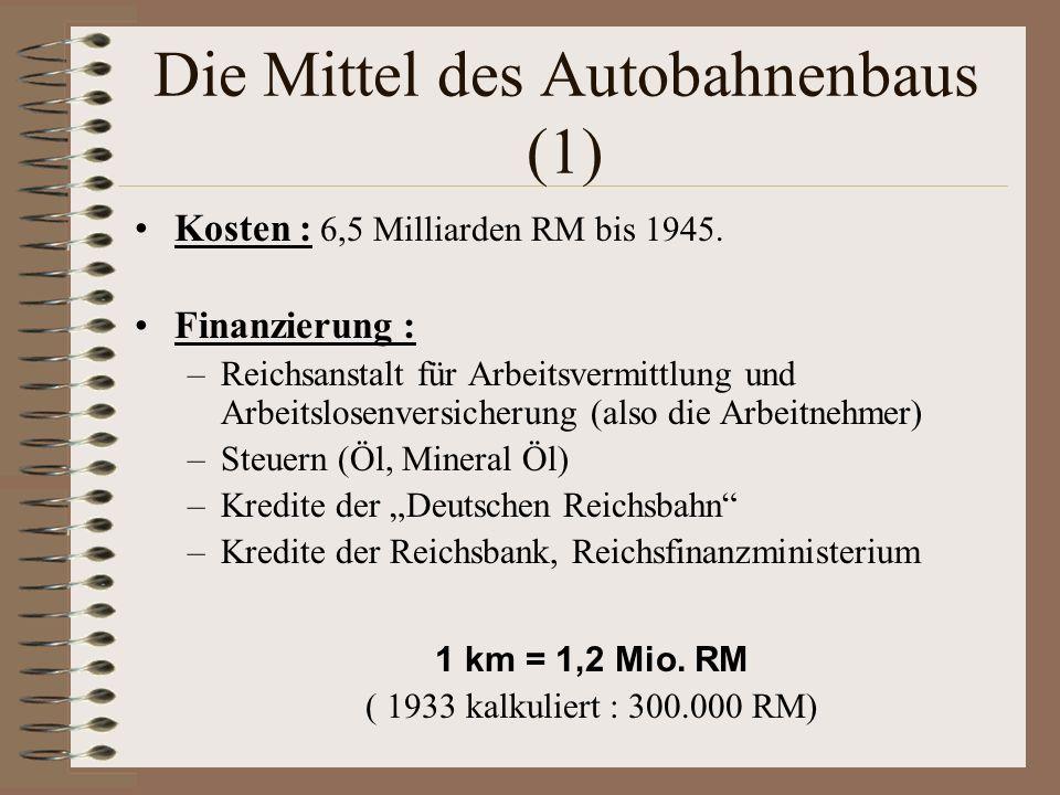 Die Mittel des Autobahnenbaus (1)