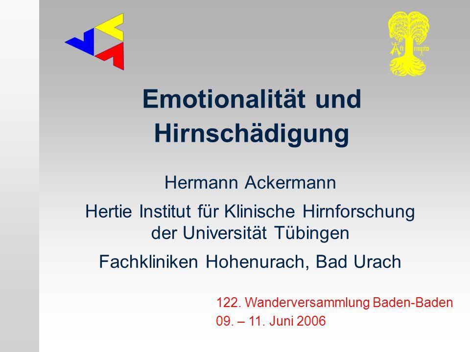 Emotionalität und Hirnschädigung