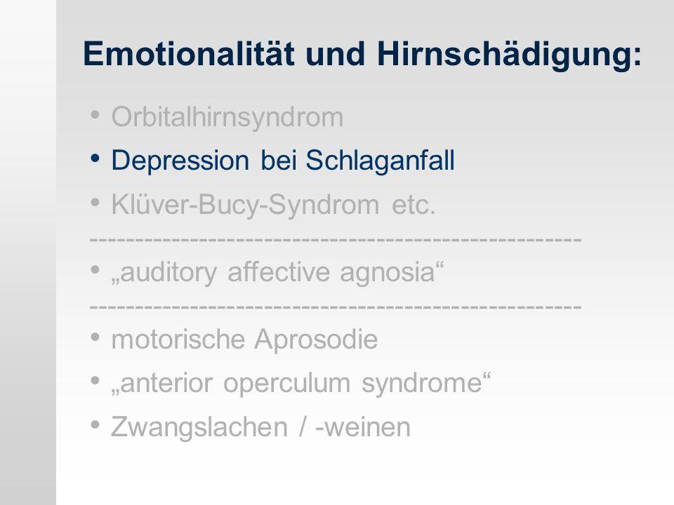 Emotionalität und Hirnschädigung: