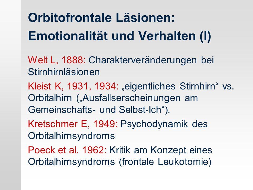Orbitofrontale Läsionen: Emotionalität und Verhalten (I)