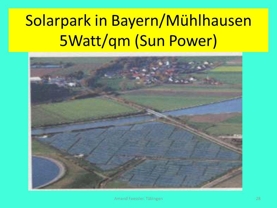 Solarpark in Bayern/Mühlhausen 5Watt/qm (Sun Power)