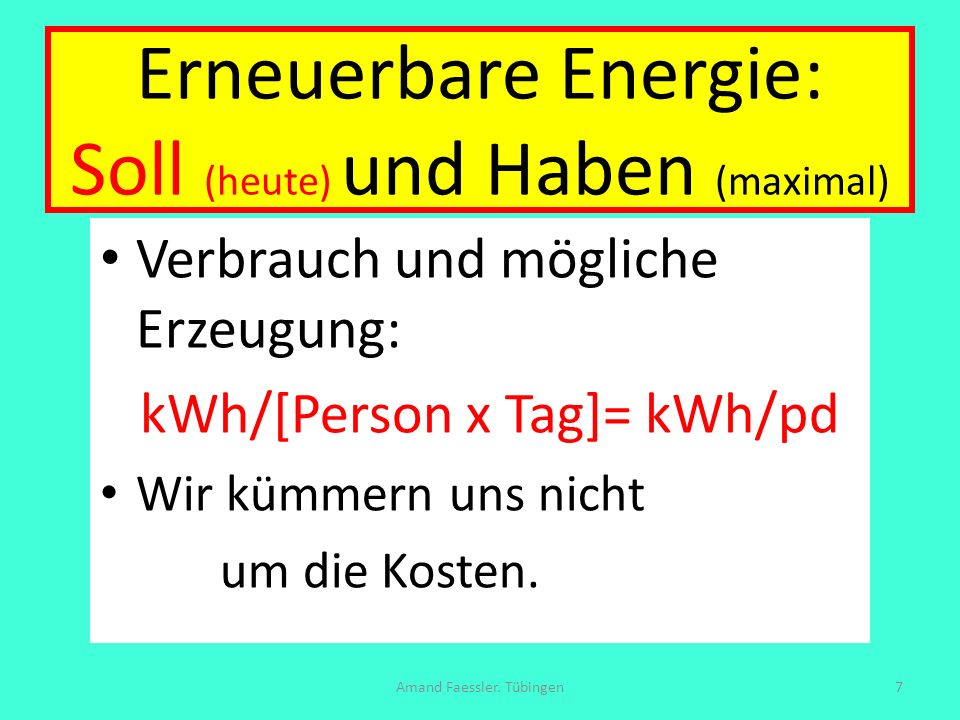Erneuerbare Energie: Soll (heute) und Haben (maximal)