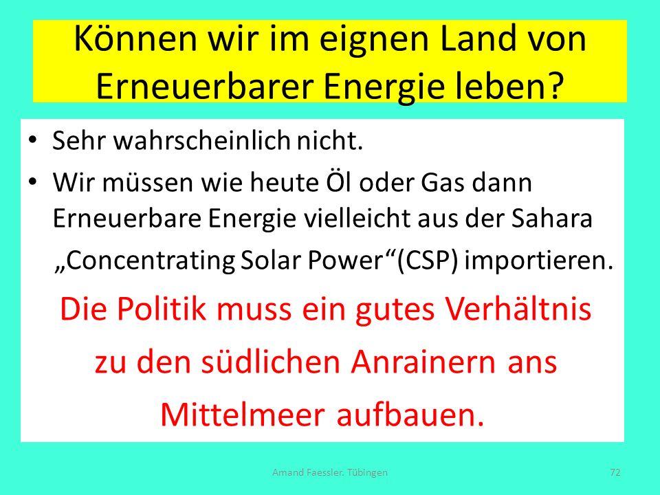 Können wir im eignen Land von Erneuerbarer Energie leben