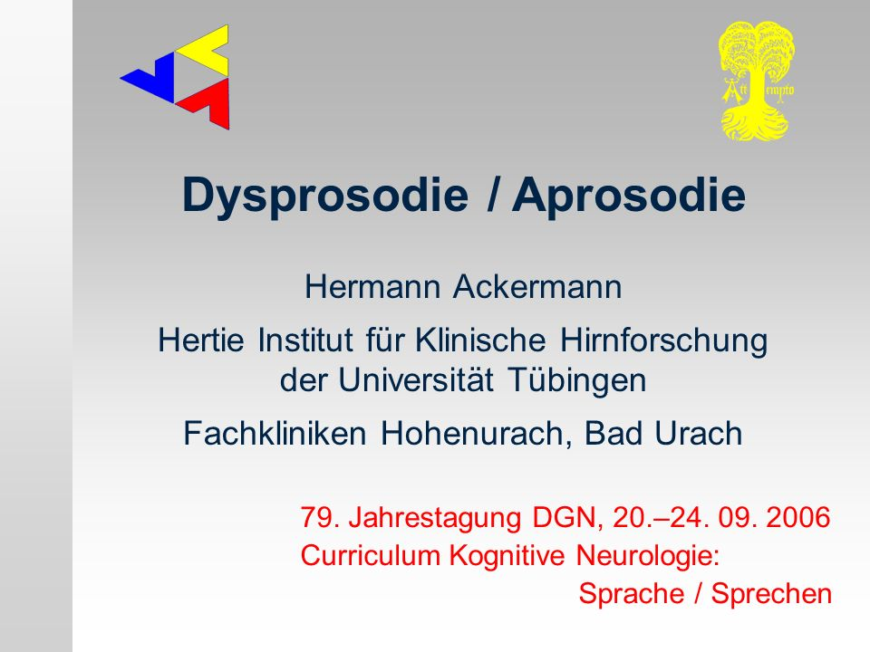 Dysprosodie / Aprosodie