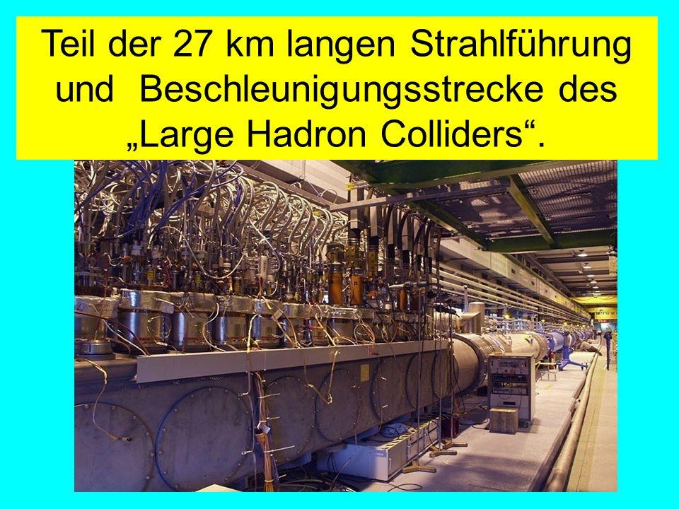Teil der 27 km langen Strahlführung und Beschleunigungsstrecke des