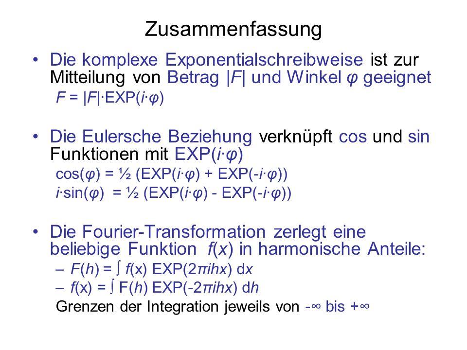 Zusammenfassung Die komplexe Exponentialschreibweise ist zur Mitteilung von Betrag |F| und Winkel φ geeignet.