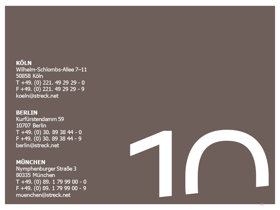 KÖLN Wilhelm-Schlombs-Allee 7–11. 50858 Köln T +49. (0) 221. 49 29 29 - 0. F +49. (0) 221. 49 29 29 - 9 koeln@streck.net.