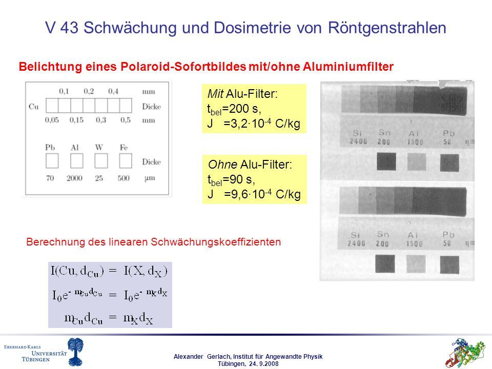 V 43 Schwächung und Dosimetrie von Röntgenstrahlen